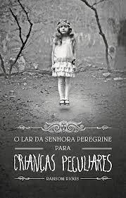 O Lar da Senhora Peregrine para Crianças Peculiares