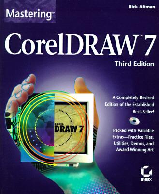 Mastering Coreldraw 7