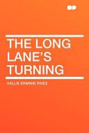 The Long Lane's Turning