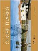 Cuore tuareg. Con DVD