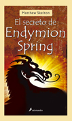 El secreto de Endymion Spring