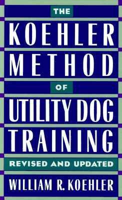 The Koehler Method of Utility Dog Training