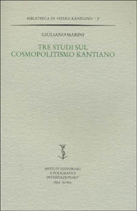 Tre studi sul cosmopolitismo kantiano