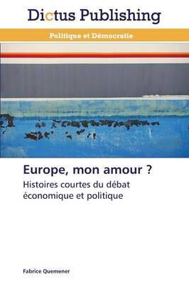 Europe, Mon Amour ?