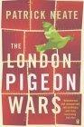 The London Pigeon Wars