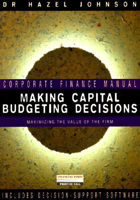Making Capital Budgeting Decisions
