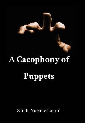 A Cacophony of Puppets