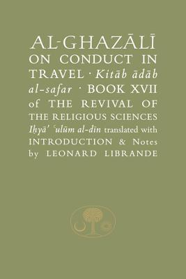 Al-Ghazali on Conduct in Travel