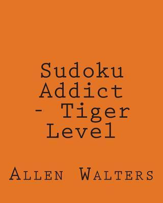 Sudoku Addict Tiger Level