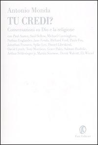 Tu credi? Conversazioni su Dio e la religione