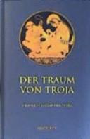 Der Traum von Troja