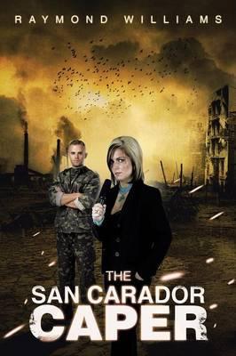 The San Carador Caper