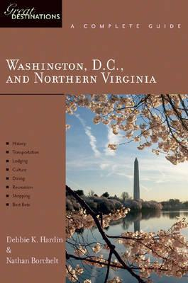 Great Destinations Washington D.C. and Northern Virginia