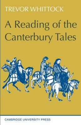 A Reading of the Canterbury Tales