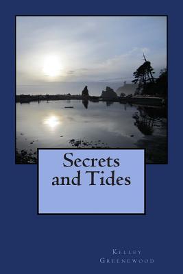 Secrets and Tides