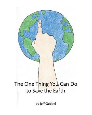 The One Thing You Can Do to Save the Earth