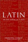 Latin or the Empire of a Sign