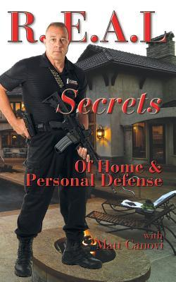 REAL Secrets of Home and Personal Defense