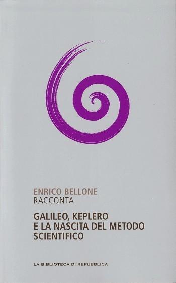 Enrico Bellone racconta Galileo, Keplero e la nascita del metodo scientifico