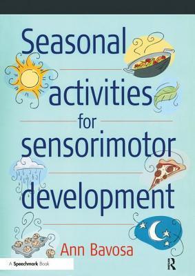 Seasonal Activities for Sensorimotor Development