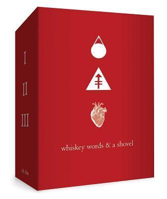 Whiskey Words & A Shovel