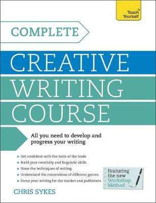 Teach Yourself Complete Creative Writing Course