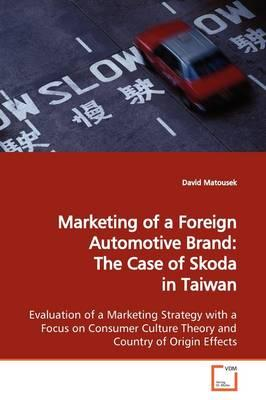 Marketing of a Foreign Automotive Brand