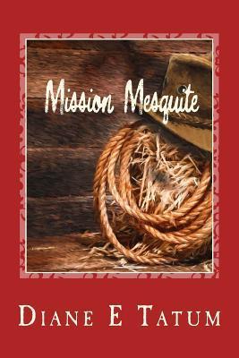 Mission Mesquite