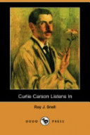 Curlie Carson Listens in (Dodo Press)