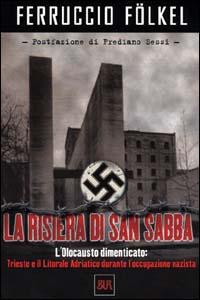 La Risiera di San Sabba