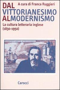 Dal vittorianesimo al modernismo