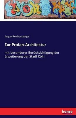 Zur Profan-Architektur