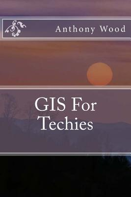 Gis for Techies