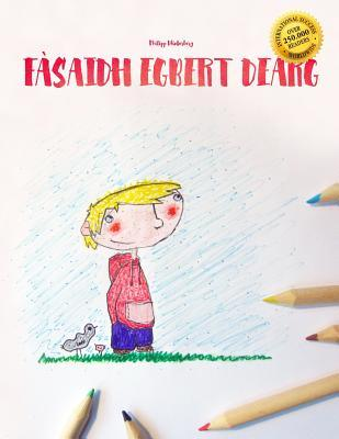 Fasaidh Egbert Dearg/Egbert Turns Red Coloring Book