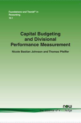 Capital Budgeting and Divisional Performance Measurement