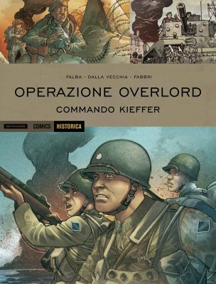 Operazione Overlord vol. 2: Commando Kieffer