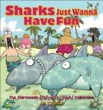 Sharks Just Wanna Have Fun