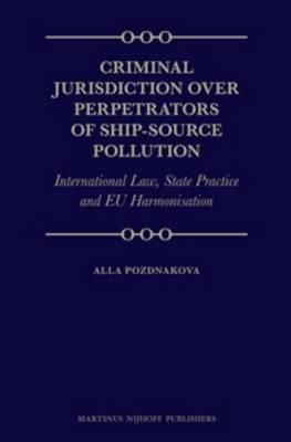Criminal Jurisdiction over Perpetrators of Ship-source Pollution