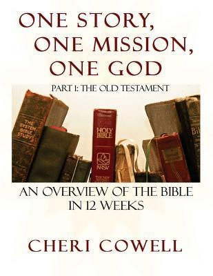 One Story, One Mission, One God