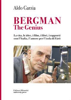 Ingmar Bergman the genius. Biografia e curiosità, rapporti con l'Italia e film del regista di Il settimo sigillo e Il posto delle fragole