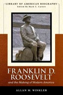 Franklin D. Roosevelt and the making of modern America