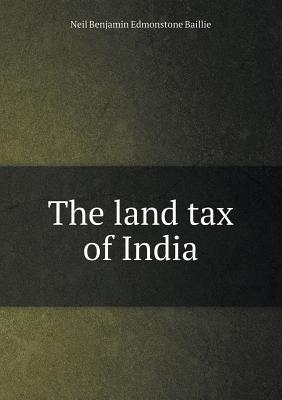The Land Tax of India