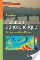 Pollution atmospherique des processus à la modélisation