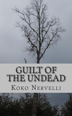 Guilt of the Undead