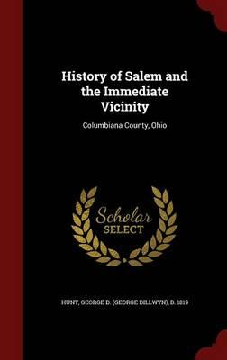 History of Salem and the Immediate Vicinity