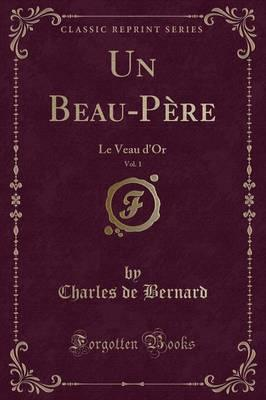 Un Beau-Père, Vol. 1