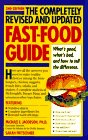 The Completely Revised and Updated Fast-Food Guide