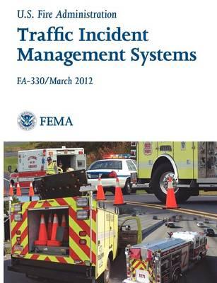Traffic Incident Management Systems (Fa-330 / March 2012)