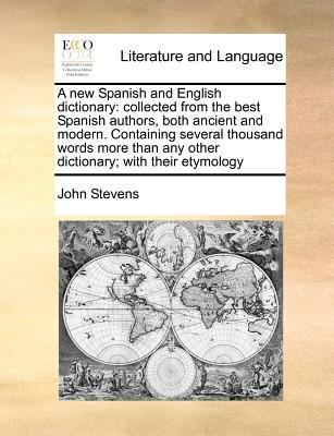 A New Spanish and English Dictionary