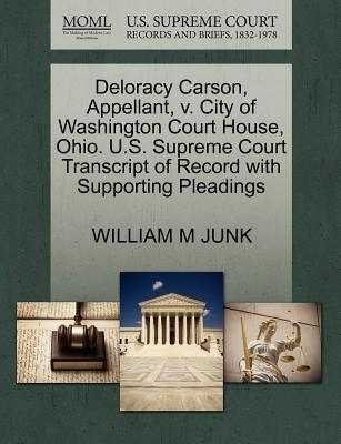 Deloracy Carson, Appellant, V. City of Washington Court House, Ohio. U.S. Supreme Court Transcript of Record with Supporting Pleadings